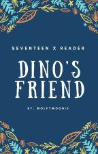 Dino's Friend seventeen x reader by My_Avocados