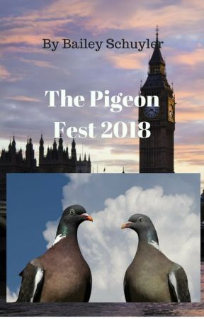 The Pigeon Fest 2018 by Percyandaphmau