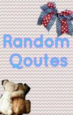 RANDOM QOUTES by harry_softball