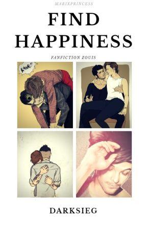 Find happiness ~Zouis by DarkSieg