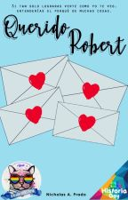 Querido Robert by curiousboy098