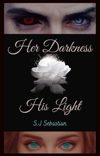Her Darkness, His Light