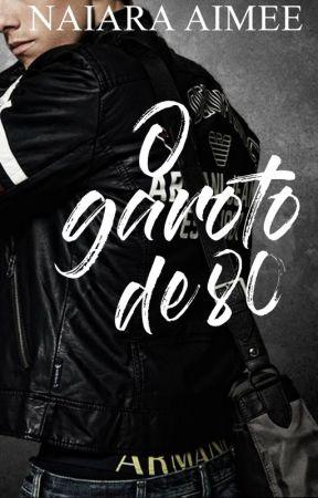 O Garoto de 80 by NaiaraAimee