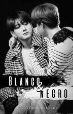 Blanco & Negro [JJK+PJM] by ITellYouSomething
