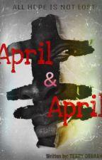 APRIL & APRIL by TerryDebrah_