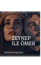 Zeynep İle Ömer (Berdel) by ucukkacikyazar