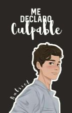 Me declaro Culpable  by Rulsset