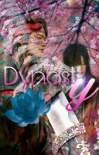 DYNASTY |2min 🍃 by DebyOnlylove