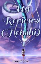 My Reviews (Tenshi) by Angel-Yusa