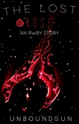 A Thorn Rose [Rwby x Male Reader] - 🅺🅾🆄🆂🅴🅸 - Wattpad