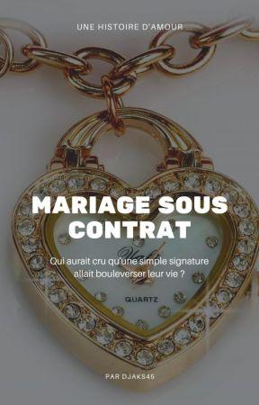 Mariage Sous Contrat by Djaks45