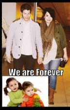 We are Forever (Book 6 in Nemi Forever Series) by NickNemiDemi