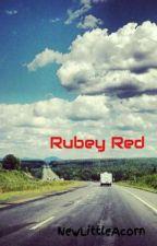Rubey Red by NewLittleAcorn