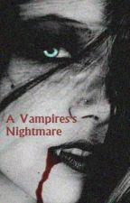A Vampire's Nightmare *Discontinued* by TooBeBlue