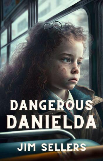 Dangerous Danielda