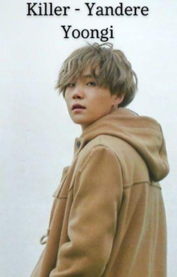 His Obsession ~Yandere Yoongi x reader~ - 🌻ℋᎯℐℒℰᎽ🌻 - Wattpad