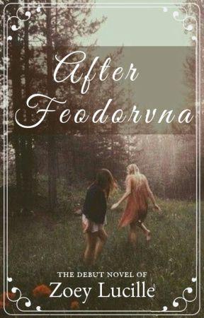 After Feodorvna by lifeinabreath