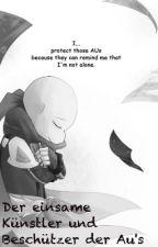 Der einsame Künstler und Beschützer der Au's by Ciel-Kirahoshi