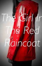 The Girl In The Red Raincoat (Pennywise x Reader) by AmberOndy