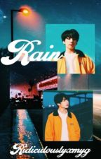 Rain (A Jungkook fanfic) by ridiculouslyxmyg