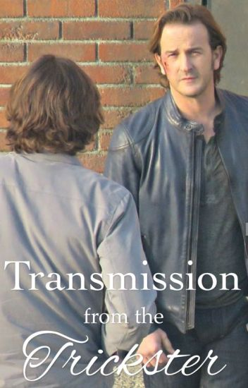Transmission from the Trickster