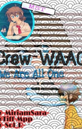 ❛❛We All Are One❜❜ ┊❦┊ Crew Multifandom. by -WAAO_Gold-