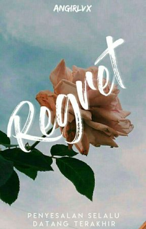 Regret by angirlvx