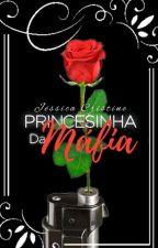 A PRINCESINHA DA MÁFIA !!!  de diogenespaulo