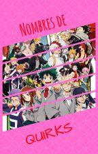 Nombre de Quirks by Yaoyorozu_Momo01