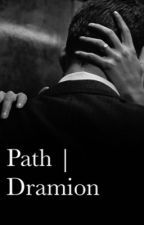 Path | Dramione  by Lsmith05