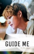 guide me ; taehyung by btstydia