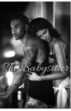 The Babysitter  by Treyismyhubby