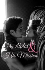 My Alpha and His Mission by _lunaslove_