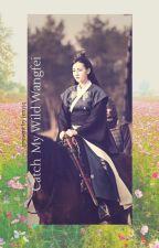 Catch My Wild Wangfei (New Version) by jenyjq