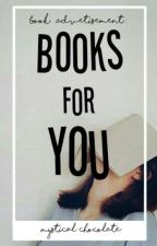 Book Advertisement: Books For You by mystical_chocolate