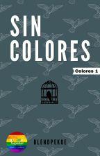 Sin colores by BlendPekoe