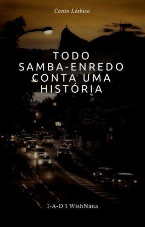 Todo Samba-enredo Conta Uma História by -I-A-D-
