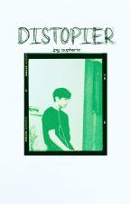 Distopier by _jpg_euphorier
