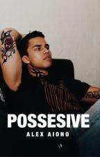 possesive by lovinaiono