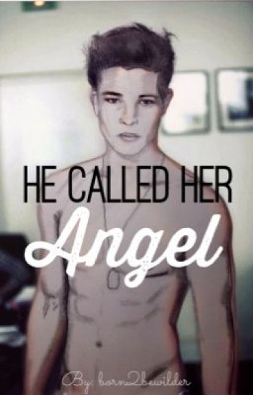 He Called Her Angel
