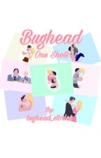 Bughead One Shots by bughead_stories