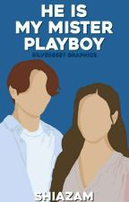 He is my Mr. Playboy by silhouettewriter_