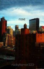 rose by rockyhorror323