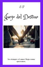 Juego del Destino by dustonthemoon14