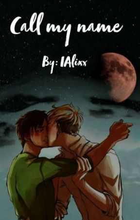 Call my name (Erenxjean fanfic) by iAlixx