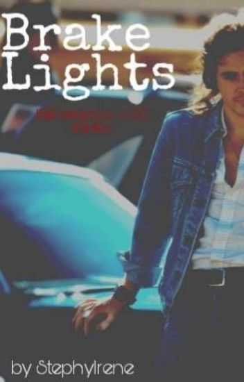 Brake Lights | Billy Hargrove fanfic - StephyIrene - Wattpad