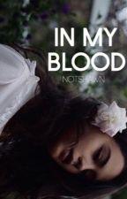 In My Blood » Archibald by notshawn