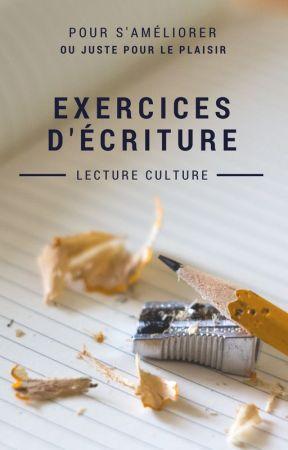 Exercices d'écriture by LectureCulture