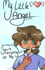 My Little Angel [John Laurens X Reader] [•-COMPLETED-•]  by Just1Alex