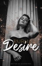 burning desire | Teil 2 by silverxtree